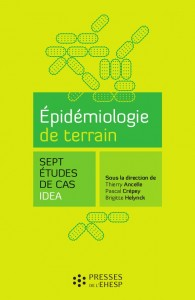 Epidemiologie de terrain - Sept études de cas IDEA